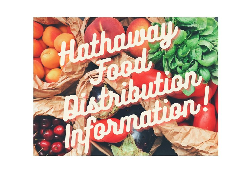 Hathaway Food Distribution Information