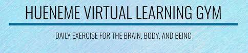 Visit the Virtual Learning Gym!