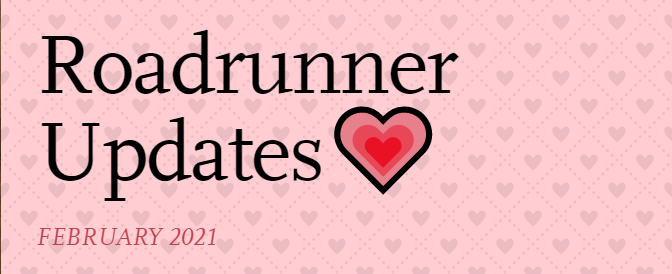 February Roadrunner Updates are here!