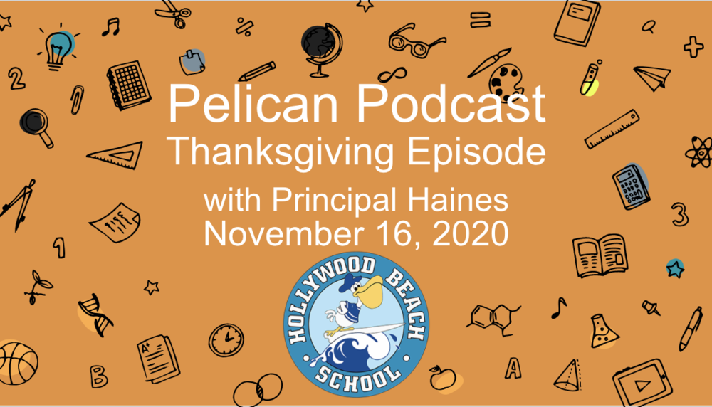 Pelican Podcast - Thanksgiving Episode