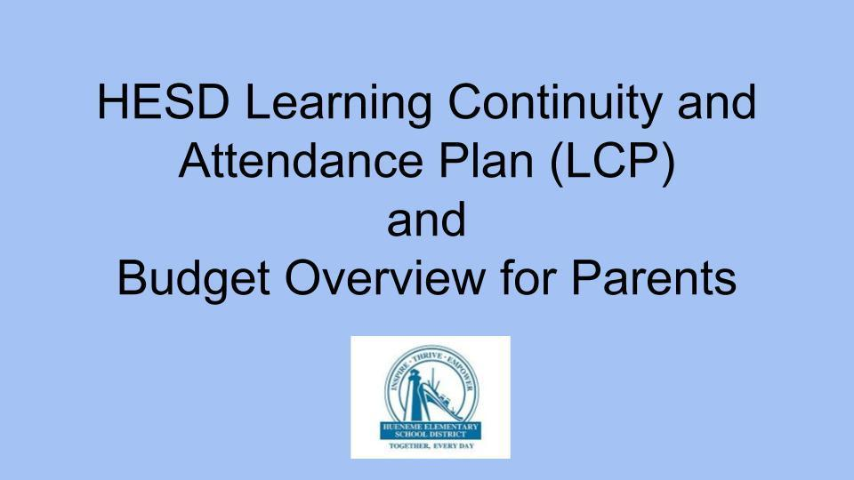Learning Continuity & Attendance Plan and Budget Overview for Parents