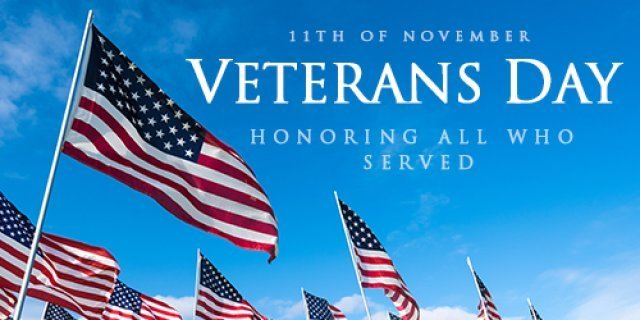 Veterans Day Holiday, Nov. 11th