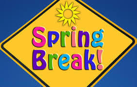 Spring Break: April 5-16 - NO SCHOOL