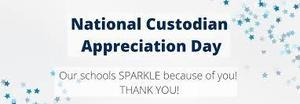 National Custodian Appreciation Day
