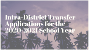 OXNARD UNION HIGH SCHOOL INTRA-DISTRICT TRANSFER  APPLICATIONS FOR THE 2020-2021 SCHOOL YEAR