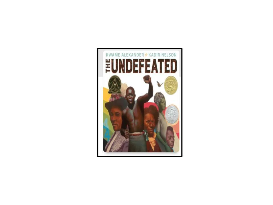 Cover of The Undefeated by Kwame Alexander and Kadir Nelson