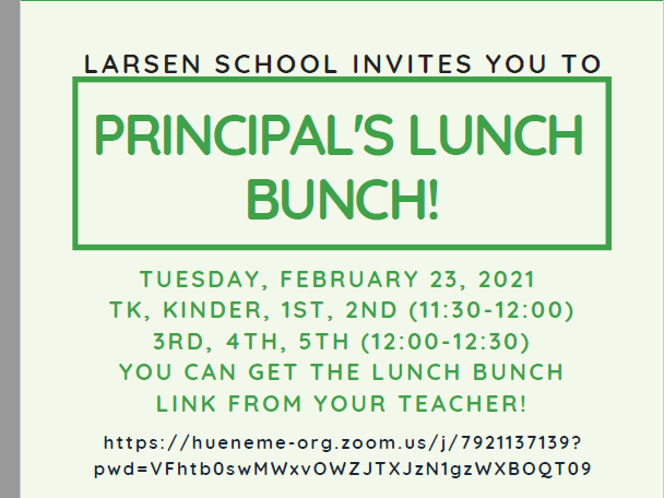 Principal's Lunch Bunch, 2/23/21
